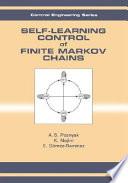 Self-Learning Control of Finite Markov Chains