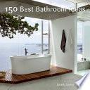 150 Best Bathroom Ideas
