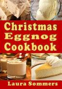 Christmas Eggnog Cookbook