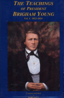 The Teachings of President Brigham Young Vol. 3 1852–1854