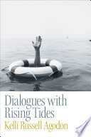 Dialogues with Rising Tides