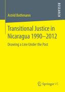 Transitional Justice in Nicaragua 1990–2012 Pdf/ePub eBook
