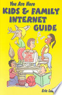 You Are Here Kids & Family Internet Guide
