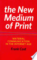 The New Medium Of Print