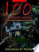 100 Bigfoot Nights
