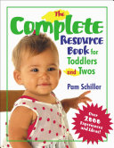 The Complete Resource Book for Toddlers and Twos