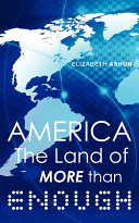 America the Land of More Than Enough