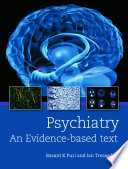Psychiatry An Evidence Based Text