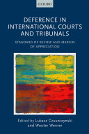 Deference in International Courts and Tribunals