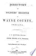 Directory and Soldiers' Register of Wayne County, Indiana