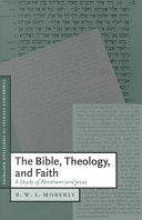The Bible  Theology  and Faith