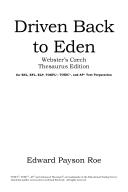 Driven Back to Eden (Classic Reprint)