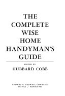 The Complete Wise Home Handyman's Guide