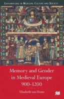 Memory and Gender in Medieval Europe  900 1200
