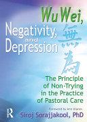 Wu Wei, Negativity, and Depression