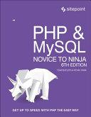 PHP and MySQL: Novice to Ninja