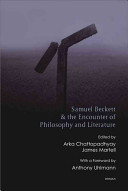 Samuel Beckett and the Encounter of Philosophy and Literature