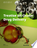 Treatise on Ocular Drug Delivery Book