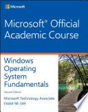 Exam 98 349 Windows Operating System Fundamentals 2e Book PDF