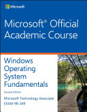 Exam 98 349 Windows Operating System Fundamentals 2E