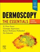 Dermoscopy 3e  the Essentials