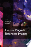 Fluorine Magnetic Resonance Imaging