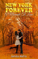 New York Forever, A Moment To Love (English Edition)