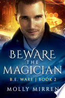 Beware the Magician