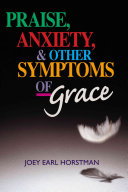 Praise  Anxiety  and Other Symptoms of Grace Book