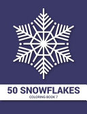 50 Snowflakes Coloring Book 7