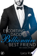 Escorting Daddy's Billionaire Best Friend