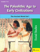 The Paleolithic Age to Early Civilizations