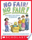 No Fair! No Fair!: And Other Jolly Poems of Childhood