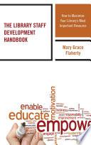 The Library Staff Development Handbook