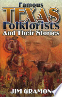 Famous Texas Folklorists and Their Stories