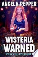 Wisteria Warned