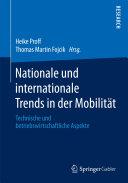 Nationale und internationale Trends in der Mobilität