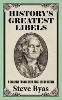 History s Greatest Libels