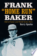"Frank –Home Run"" Baker"
