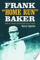 Frank   Home Run   Baker