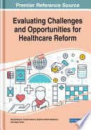 Evaluating Challenges and Opportunities for Healthcare Reform