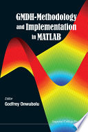 GMDH-Methodology and Implementation in MATLAB