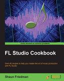 Pdf FL Studio Cookbook Telecharger