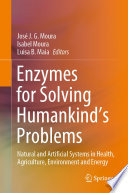 Enzymes for Solving Humankind s Problems
