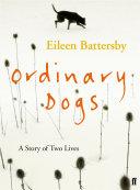 Ordinary Dogs