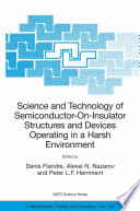 Science and Technology of Semiconductor-On-Insulator Structures and Devices Operating in a Harsh Environment