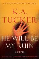 He Will Be My Ruin