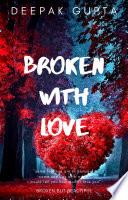 Broken With Love Pdf/ePub eBook