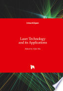 Laser Technology and its Applications
