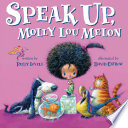 Speak Up  Molly Lou Melon Book PDF